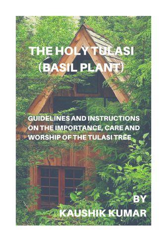 The Holy Tulasi (Basil Plant)