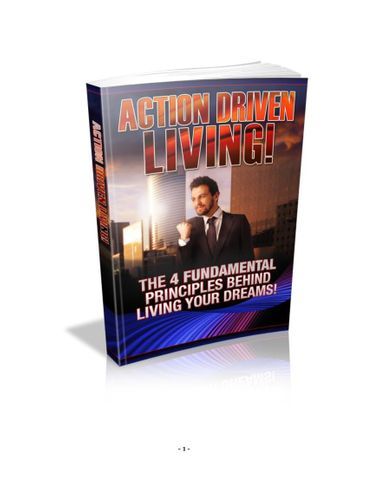 Action Driven Living