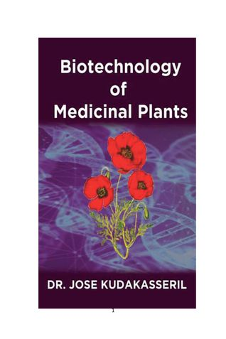 BIOTECHNOLOGY OF MEDICINAL PLANTS