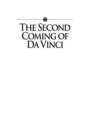 The Second Coming of Da Vinci