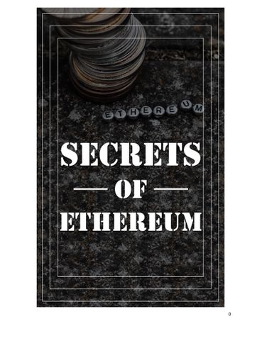 Secrets of Ethereum