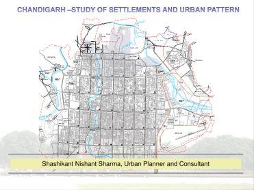Chandigarh: Settlement and Urban Pattern
