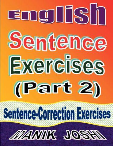 English Sentence Exercises (Part 2): Sentence Correction Exercises