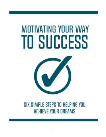 Motivating Your Way To Sucess