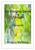 Life Changing Quotes & Thoughts (Volume 99)