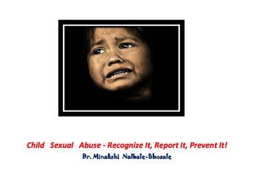 Child   Sexual   Abuse - Recognize It, Report It, Prevent It!