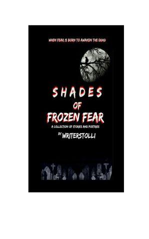 Shades Of Frozen Fear