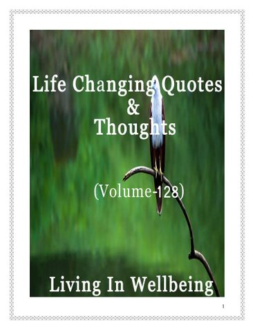 Life Changing Quotes & Thoughts (Volume 128)