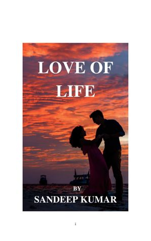 Love Of Life By Sandeep Kumar