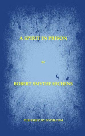A Spirit in Prison