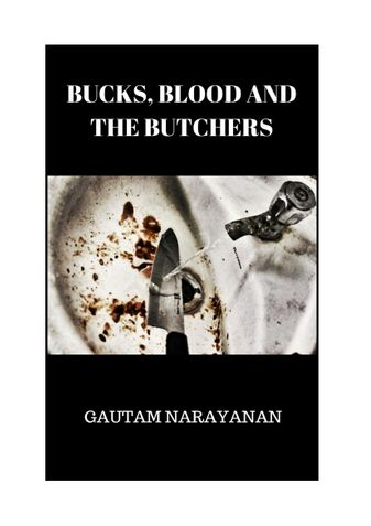 BUCKS, BLOOD AND THE BUTCHERS