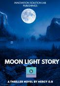 Moon Light Story