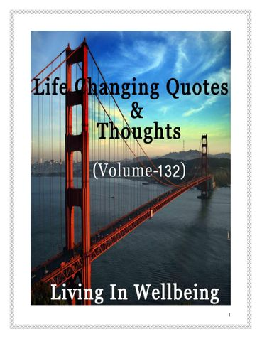 Life Changing Quotes & Thoughts (Volume 132)