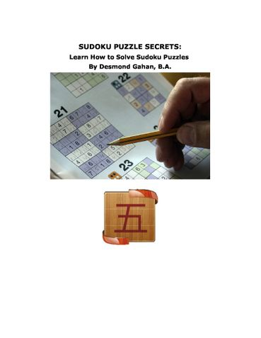 Sudoku Puzzle Secrets: Learn How to Solve Sudoku Puzzles