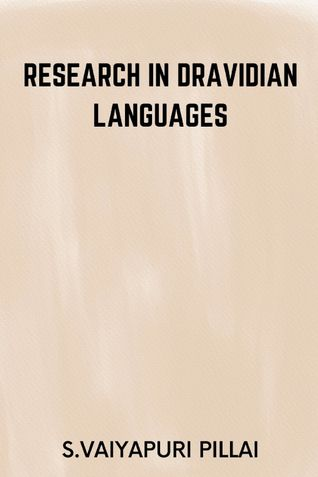 Research in Dravidian Languages