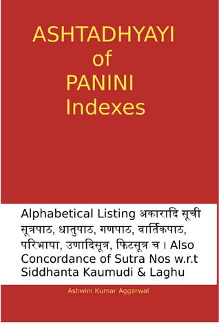 Ashtadhyayi of Panini Indexes