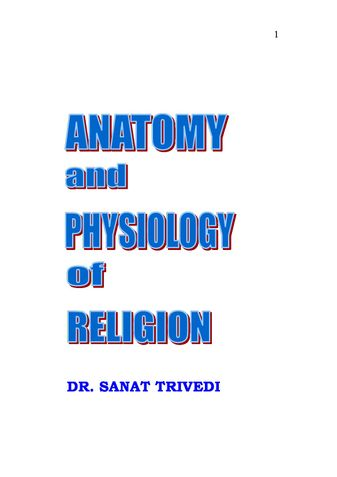Anatomy and and Physiology of Religion