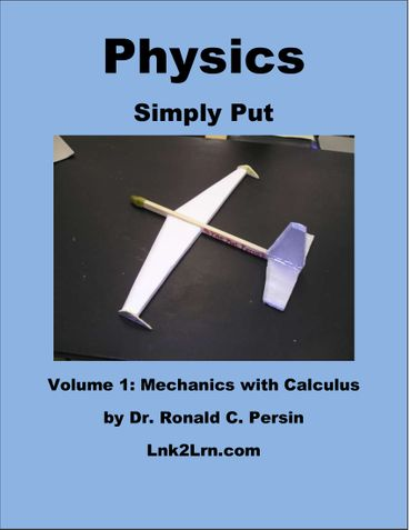 Physics Simply Put - Volume 1