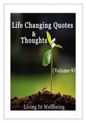 Life Changing Quotes & Thoughts (Volume 9)