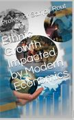 Ethnic Growth Impacted by Modern Economics
