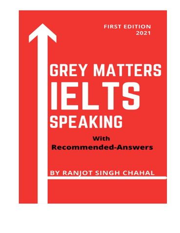Grey Matters IELTS Speaking with Recommended Answers