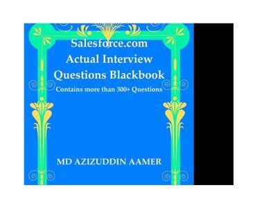 Salesforce.com Actual Interview Questions Blackbook