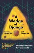 A Wedge of Django (Django Crash Course)