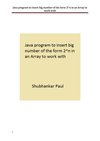 Java program to insert big number of the form 2^n in an Array to work with