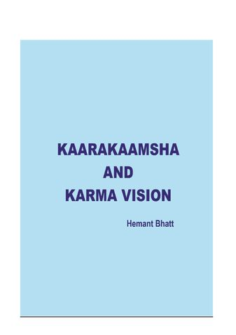 Kaarakaamsha And Karma Vision