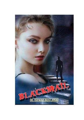 Blackmail : Love Hate Story