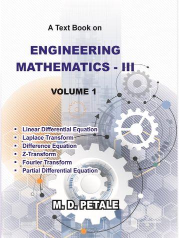 ENGINEERING MATHEMATICS - III VOLUME 1