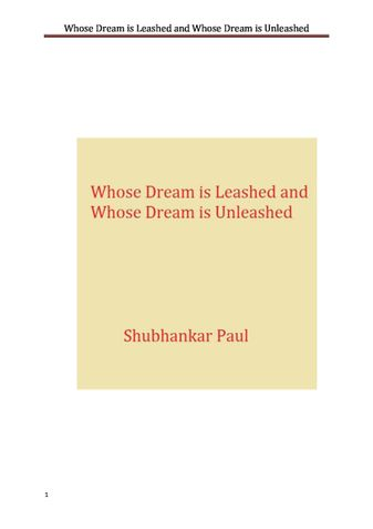Whose Dream is Leashed and Whose Dream is Unleashed