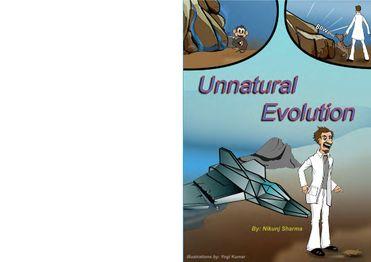 Unnatural Evolution