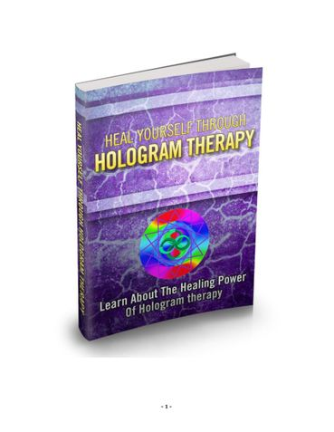 Heal yourself with HOLOGRAM THERAPY