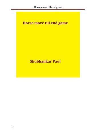 Horse move till end game