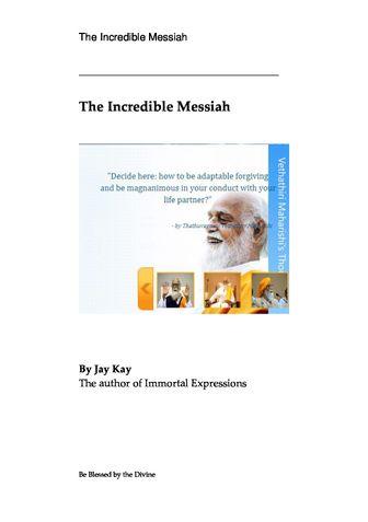 The Incredible Messiah