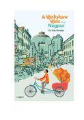 A Rickshaw Ride Through Nagpur