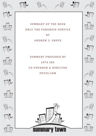 Summary of the Book Only the Paranoid Survive By Andrew S. Grove