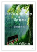 Life Changing Quotes & Thoughts (Volume 100)