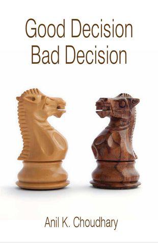 Good Decision Bad Decision