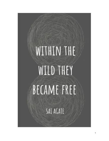 WITHIN THE WILD THEY BECAME FREE