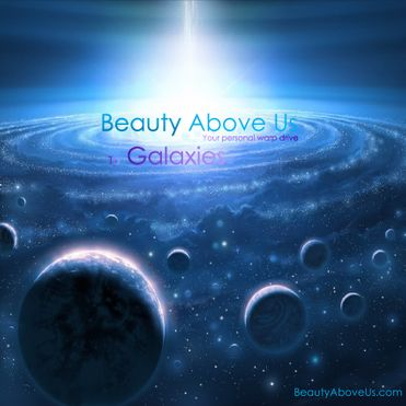 Beauty Above Us: Galaxies