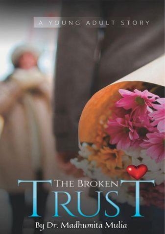 THE BROKEN TRUST
