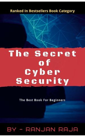 THE SECRET OF CYBER SECURITY
