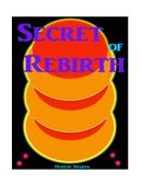 Secret of Rebirth