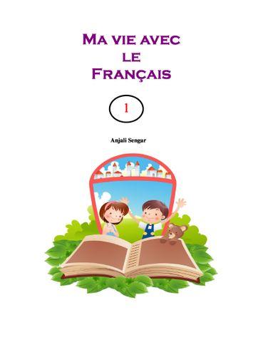 Ma vie avec le Français