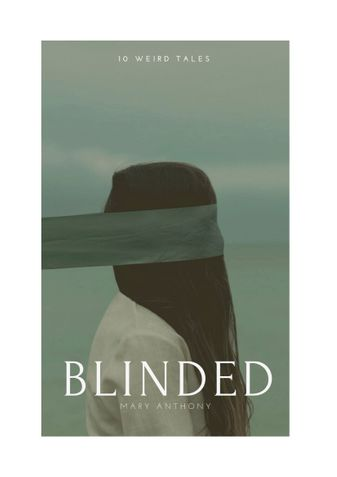 Blinded 10 Weird Tales