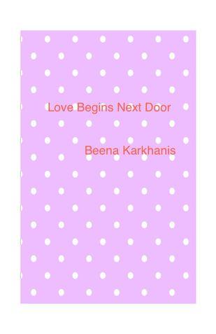 Love begins Next Door