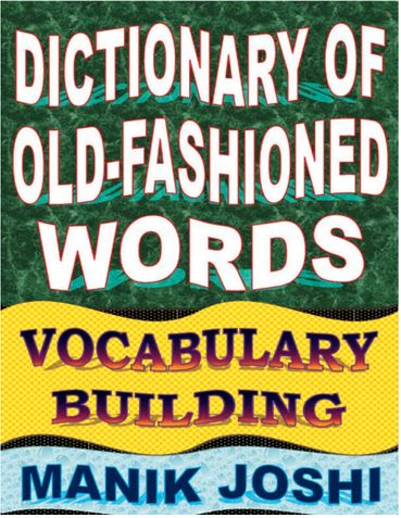 Dictionary of Old-fashioned Words