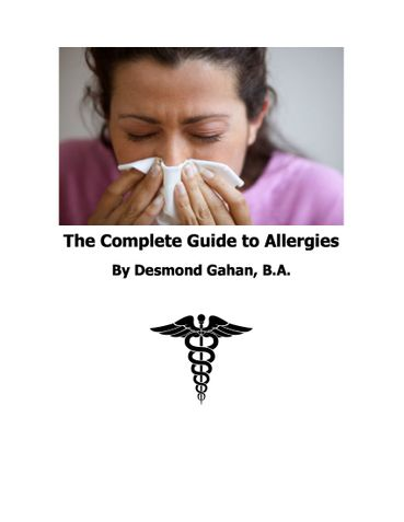 The Complete Guide to Allergies